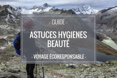 Astuces Hygiène et Beauté pour voyager léger et éco-responsable