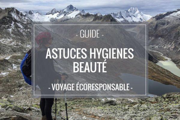 Astuce hygiène et beauté pour voyager léger et écoresponsable