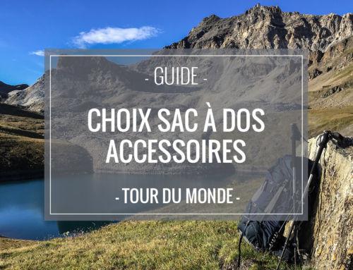 Choisir son sac à dos et ses accessoires indispensables pour un long voyage