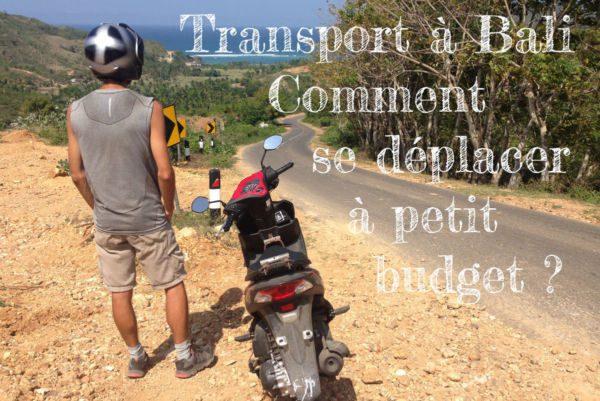Transport à Bali - Comment se déplacer à petit budget ?