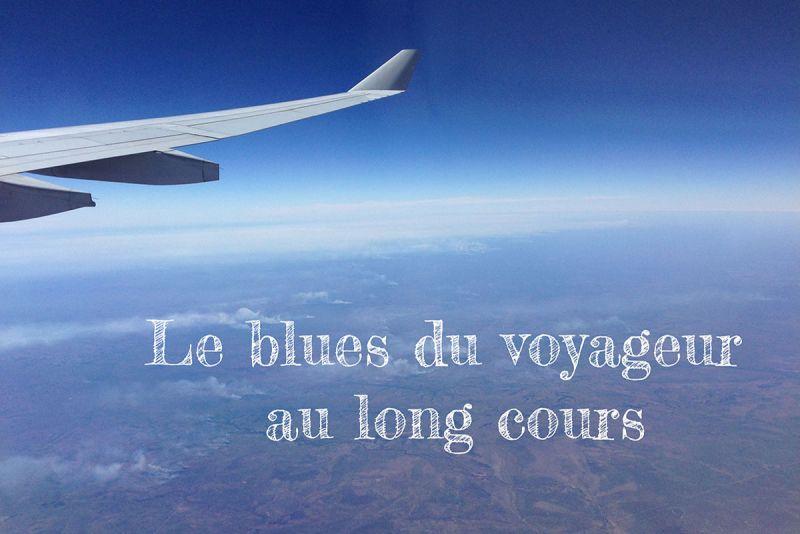Le blues du voyageur au long cours