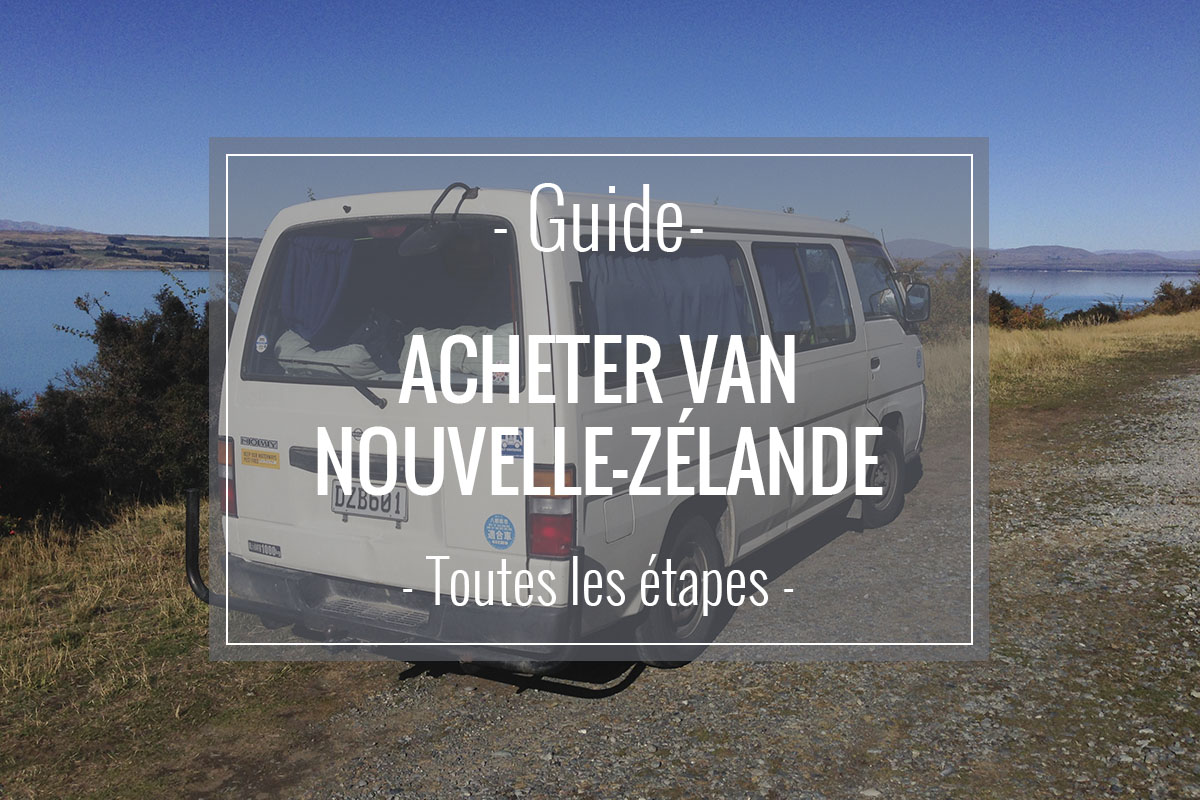 Article sur les étapes pour acheter un van en Nouvelle-Zélande