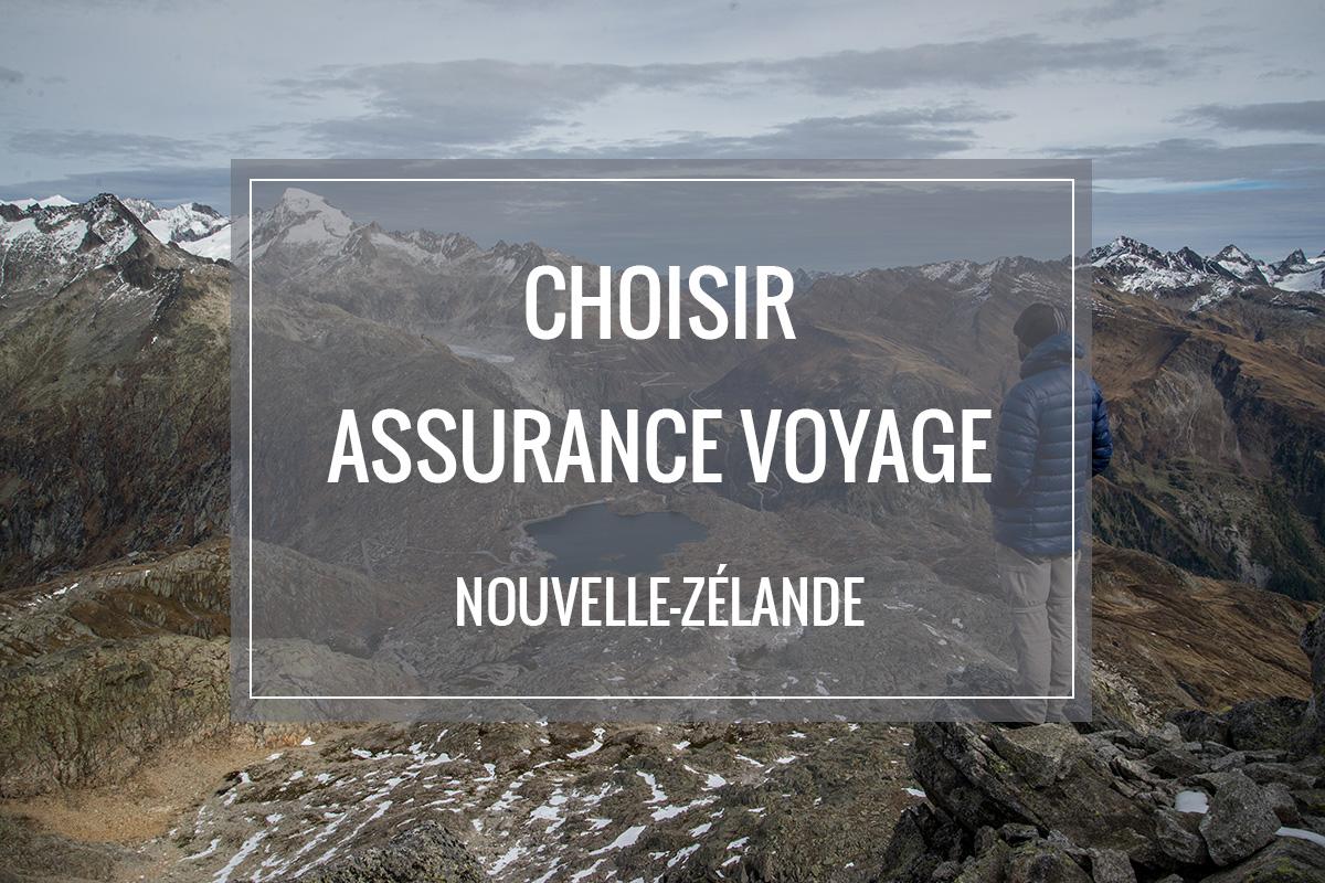 Quelle assurance voyage choisir pour un séjour en Nouvelle-Zélande ?