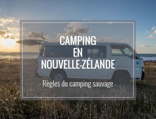 Guide du camping en Nouvelle-Zélande – Règles du camping sauvage