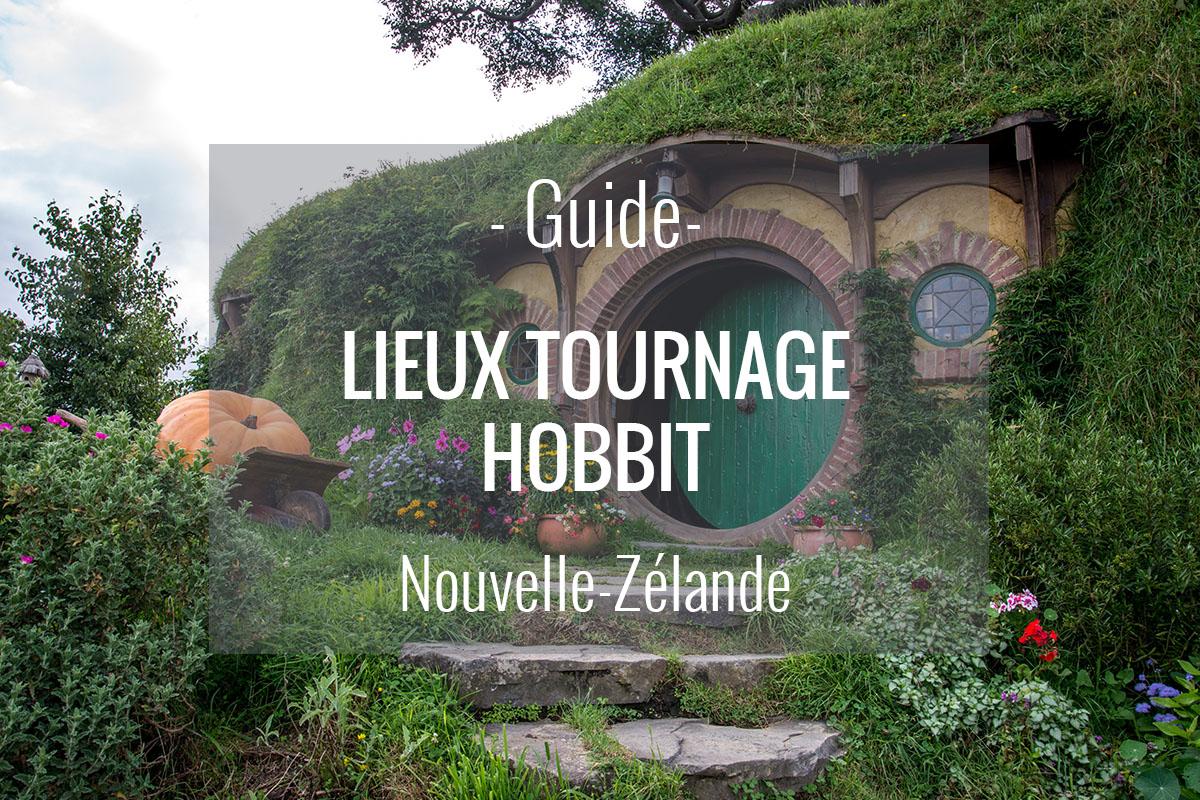Lieux de tournage du Hobbit en Nouvelle-Zélande - Terre du milieu
