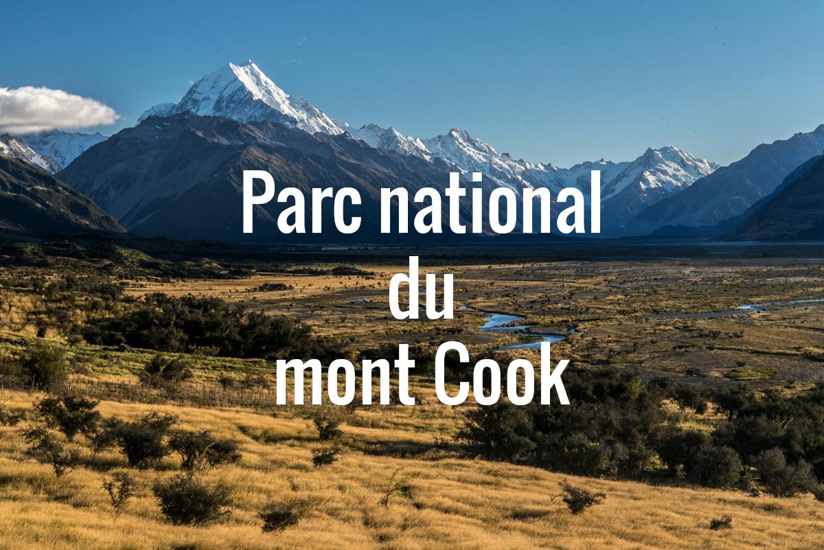 Destination populaire Nouvelle-Zélande - Parc national du mont cook