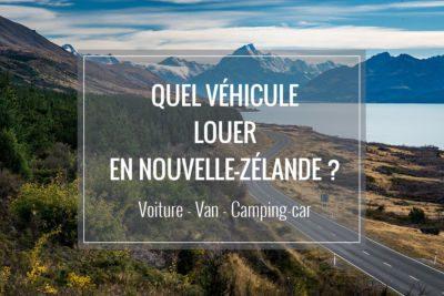 Louer un van ou camping-car en Nouvelle-Zélande