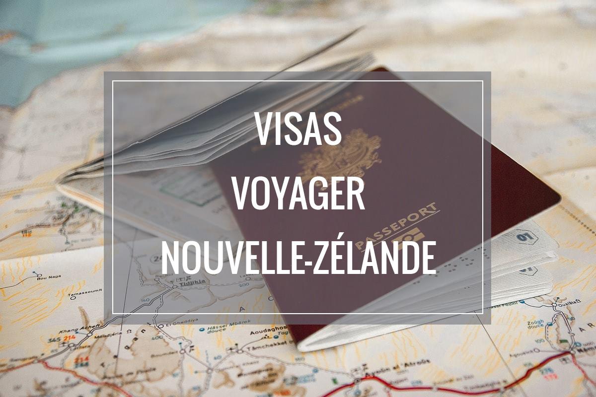 Les visas pour voyager en Nouvelle-Zélande