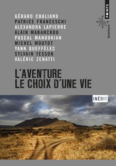 Livre L'aventure - Le choix d'une vie