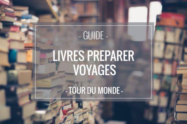 Livres pour préparer ses voyages